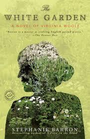 the white garden a novel of virginia woolf random house reader s circle stephanie barron 9780553385779 amazon books
