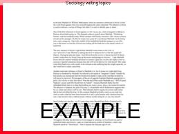 sociology writing topics essay help sociology writing topics composing an excellent sociology presentation requires the following a good topic