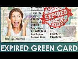 expired green card information you