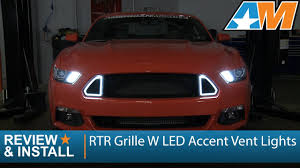 2017 Mustang Lights 2015 2017 Mustang Rtr Grille W Led Accent Vent Lights Review Install Gt Ecoboost V6