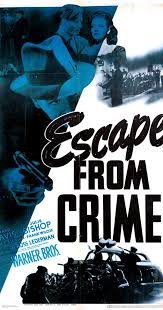 Escape from Crime (1942) - Escape from Crime (1942) - User Reviews - IMDb