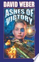 Ashes Of Victory: An <b>Honor Harrington</b> Novel - <b>David Weber</b> ...