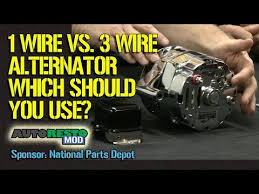 1 wire vs 3 wire alternator plus other tips for classic cars muscle 1 wire vs 3 wire alternator plus other tips for classic cars muscle cars episode 260 autorestomod