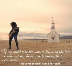 Guns n Roses November Rain Lyrics on We ...