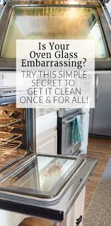 cleaning oven glass doesn t have to take all day this no chemical tip