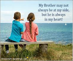 Brother Quotes Simple Quotes For Brother Best Quotes For Brother Saying Dgreetings