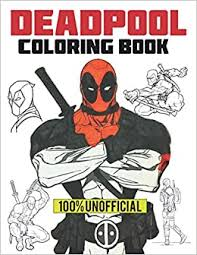 Download and print deadpool coloring pages for kids! Amazon Com Deadpool Coloring Book 100 Unofficial Deadpool Coloring Pages For Kid S And Adults For Stress Relief Superhero Coloring Book 9798556642874 Brady Melissa Books