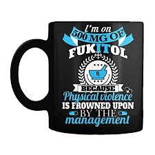 This lets you experience the better flavor of arabica beans and. Amazon Com Mug Halloween Pharmacy Tech Im On 500mg Of Fukitol I M 500 Mg Because Gift Coffee Mug Kitchen Dining