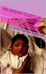 Amazon.com: Me and My Cleft Lip eBook: Pate, LaKisha Pate and ...