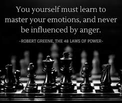 48 Laws Of Power Quotes Cool Learn To Master Your Emotions The 48 Laws Of Power Life