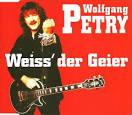 Bildergebnis f?r Album Wolfgang Petry Wei? Der Geier (radio B2 Version)