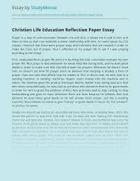 What is a reflection paper in biology? Christian Life Education Reflection Paper Free Essay Example