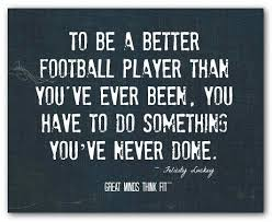 Best Football Quotes Unique Football Quotes Best Quotes Ever