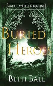 Buried Heroes - Ball, Beth - Ebook in inglese - EPUB   IBS