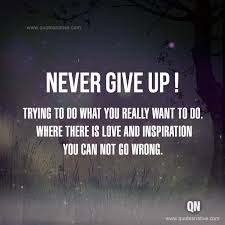 Never Give Up On Life Quotes Cool Never Give Up LIFE Quotes