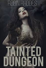 Amazon.com: Tainted Dungeon (Corrupted Dungeon Book 2) eBook: Rhodes,  Robin: Kindle Store