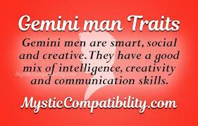 Good Work Traits Gemini Man Personality Traits Mystic Compatibility