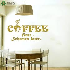 coffee shop wall decor buy decal quotes first schemes later vinyl stickers  kitchen modern restaurant cafe . coffee shop wall decor ...