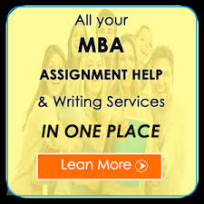 assignment help by phd mba expert get % off on all  mba assignment help