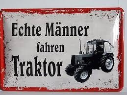 Blechschild Spruch Echte Männer Fahren Traktor 20 X 30 Eur 639