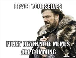 Death Note Meme Generator - DIY LOL via Relatably.com