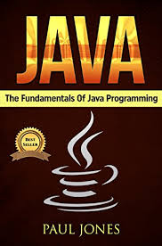 java the fundamentals of java programming a complete beginners  java the fundamentals of java programming a complete beginners guide to java programming mastery