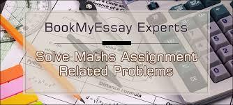 solve math assignment related problems the help of bme  maths assignment help