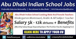 Job Qualification List Abu Dhabi Indian School Vacancy Teaching Staff Career