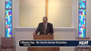 Ronnie Hayes: 2 Minutes Tops - My Favorite Sermon Illustration - PTP365