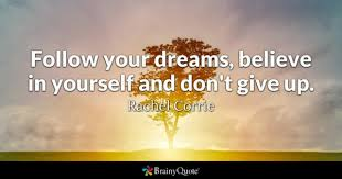 Quotes On Achieving Your Dreams