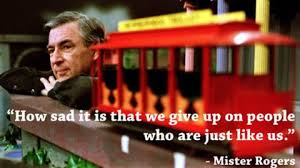Fred The Movie Quotes Inspiration Life Lessons From Mr Rogers Quotes From Mr Rogers