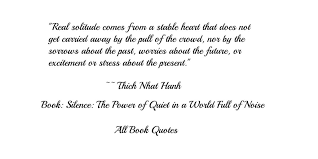 Quiet Quotes Fascinating Quotes From Thich Nhat Hanh 'Silence The Power Of Quiet In A World