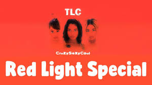 Tlc Red Light Tlc Red Light Special Dirty Version Reaction