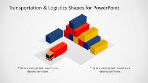 Design For Logistics Ppt Transportation Logistics Shapes For Powerpoint