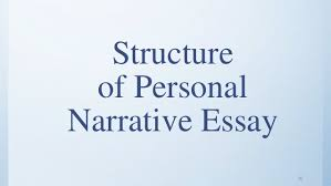 narrative writing and its types structure of personal narrative essay 32