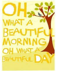 What A Beautiful Morning Quotes Best of 24 Best IT'S A BEAUTIFUL MORNING Images On Pinterest Beautiful