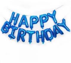 Happy Birthday Balloons Banner Blue Happy Birthday Foil Balloon Banner For Birthday Parties Souq