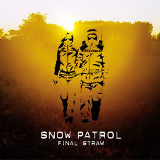 <b>Snow Patrol</b> – <b>Final</b> Straw on Spotify