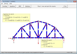 you draw a truss and the program sets up and solves the system of equations for the forces in the members and supports