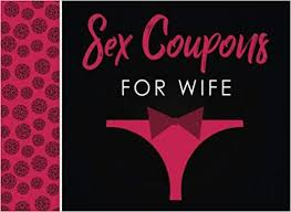 Sex Coupons For Wife Sex Coupons Book And Vouchers Sex