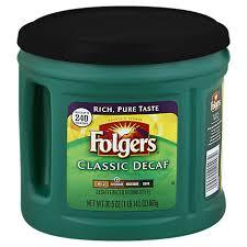 920 g (31.8 oz) $10.99. Folgers Coffee Ground Medium Roast Classic Decaf 30 5 Oz Safeway