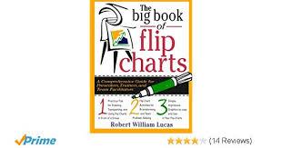 The Big Book Of Flip Charts Robert W Lucas 9780071343114