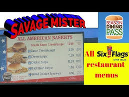 six flags food six flags over texas all food location menus see description for list