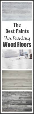 best paint for wood floorsBest Paints For Painting Wood Floors  Painted Furniture Ideas