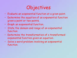 objectives evaluate an exponential function at a given point