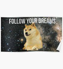 doge twinkie follow your dreams. Beautiful Twinkie Doge Shibe Meme Poster Inside Twinkie Follow Your Dreams N