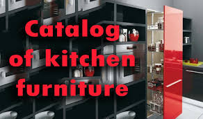 Kitchen Furniture Catalog Catalog Of Kitchen Furniture Design And Manufacture Ideas For