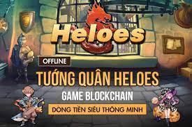 Heloes - Chơi Game Kiếm Tiền Thật