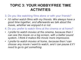 topic your hobby time activities ppt video online topic 3 your hobby time activities