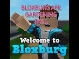 bloxburg afk gardening skill no s